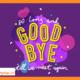 انواع خداحافظی به انگلیسی